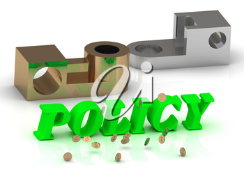 POLICY- inscription of green letters and golden details on white background