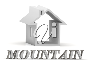 MOUNTAIN- inscription of silver letters and white house on white background
