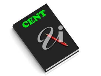 CENT- inscription of green letters on black book on white background