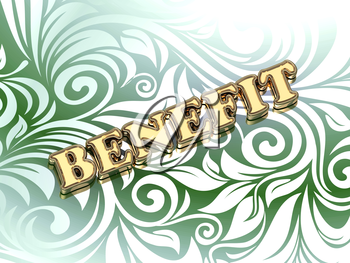 BENEFIT BUSINESS- bright color letters on nice green ornament background