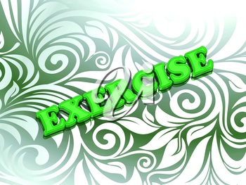 EXERCISE- bright color letters on nice green ornament background