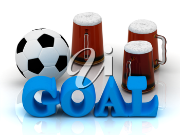 GOAL blue bright word, football, 3 cup beer on white background