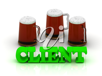 CLIENT bright volume word 3 cup beer on white background