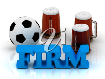 FIRM blue bright word, football, 3 cup beer on white background