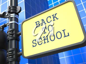 Education Concept. Back to Scool Roadsign on Blue Background.