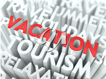 Vacation Concept. The Word of Red Color Located over Text of White Color.