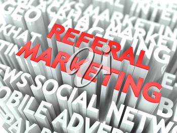 Referal Marketing Concept. The Word of Red Color Located over Text of White Color.