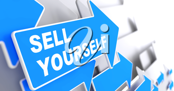Sell Yourself - Business Background. Blue Arrow with Sell Yourself Slogan on a Grey Background. 3D Render.