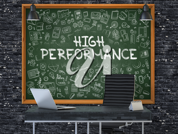 High Performance - Handwritten Inscription by Chalk on Green Chalkboard with Doodle Icons Around. Business Concept in the Interior of a Modern Office on the Dark Brick Wall Background. 3D.