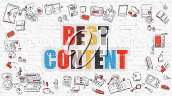 Best Content. Multicolor Inscription on White Brick Wall with Doodle Icons Around. Best Content Concept. Modern Style Illustration with Doodle Design Icons. Best Content on White Brickwall Background.