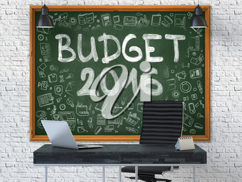 Budget 2016 - Hand Drawn on Green Chalkboard in Modern Office Workplace. Illustration with Doodle Design Elements. 3D.