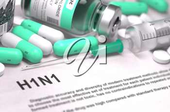 Diagnosis - H1N1. Medical Report with Composition of Medicaments - Light Green Pills, Injections and Syringe. Blurred Background with Selective Focus. 3D Render.
