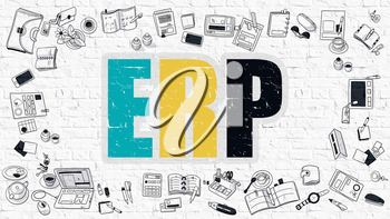 ERP - Enterprise Resource Planning. Multicolor Inscription on White Brick Wall with Doodle Icons Around. ERP Concept. Modern Style Illustration with Doodle Design Icons. ERP on Background.