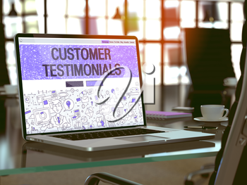 Customer Testimonials - Closeup Landing Page in Doodle Design Style on Laptop Screen. On Background of Comfortable Working Place in Modern Office. Toned, Blurred 3d Image.
