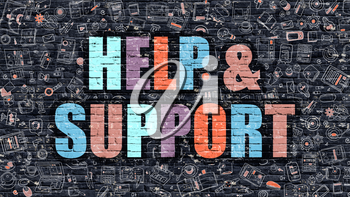 Help and Support Concept. Modern Illustration. Multicolor Help and Support Drawn on Dark Brick Wall. Doodle Icons. Doodle Style of Help and Support Concept. Help and Support on Wall.