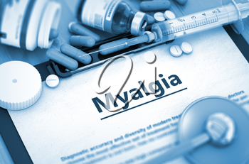 Myalgia, Medical Concept with Selective Focus. Diagnosis - Myalgia On Background of Medicaments Composition - Pills, Injections and Syringe. 3D Render.