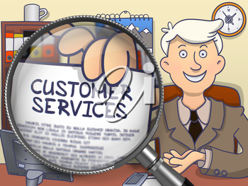 Customer Services on Paper in Officeman's Hand to Illustrate a Business Concept. Closeup View through Magnifying Glass. Multicolor Doodle Illustration.