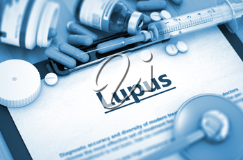 Lupus - Medical Report with Composition of Medicaments - Pills, Injections and Syringe. Lupus - Printed Diagnosis with Blurred Text. Toned Image. 3D Render.