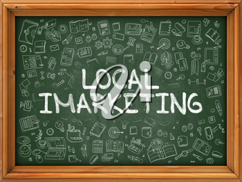 Local Imarketing - Hand Drawn on Green Chalkboard with Doodle Icons Around. Modern Illustration with Doodle Design Style.