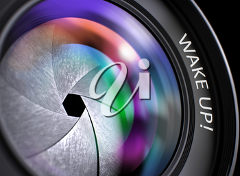 Wake Up - Concept on Lens of Camera with Colored Lens Reflection, Closeup. Wake Up Written on SLR Camera Lens with Shutter. Colorful Lens Reflections. Closeup View. 3D.