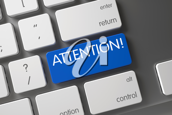 Attention. CloseUp of Laptop Keyboard on Laptop. Metallic Keyboard with Hot Key for Attention. Keyboard with Blue Button - Attention. Attention Keypad on White Keyboard. 3D Illustration.