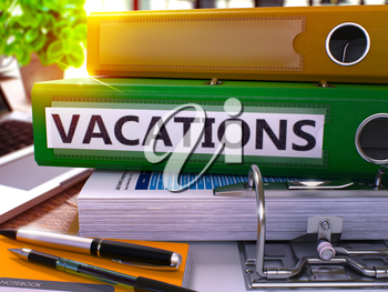 Green Office Folder with Inscription Vacations on Office Desktop with Office Supplies and Modern Laptop. Vacations Business Concept on Blurred Background. Vacations - Toned Image. 3D.