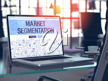 Market Segmentation Concept. Closeup Landing Page on Laptop Screen in Doodle Design Style. On Background of Comfortable Working Place in Modern Office. Blurred, Toned Image. 3D Render.