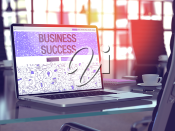 Business Success - Closeup Landing Page in Doodle Design Style on Laptop Screen. On Background of Comfortable Working Place in Modern Office. Toned, Blurred Image. 3D Render.