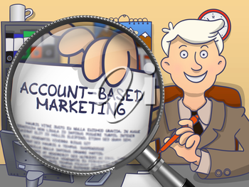 Officeman in Office Workplace Holds Out a Text on Paper Account-Based Marketing. Closeup View through Magnifier. Colored Modern Line Illustration in Doodle Style.
