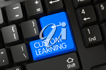 Concepts of Custom Learning, with a Custom Learning on Blue Enter Keypad on Computer Keyboard. Custom Learning Key on Modern Laptop Keyboard. 3D Illustration.