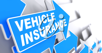 Vehicle Insurance - Business Concept. Blue Arrow with Vehicle Insurance Words on a Grey Background.