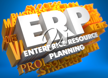 ERP - Enterprise Resource Planning. The Word in White Color on Cloud of Yellow Words on Blue Background.