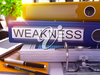 Weakness - Blue Office Folder on Background of Working Table with Stationery and Laptop. Weakness Business Concept on Blurred Background. Weakness Toned Image. 3D.