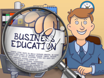 Business Education on Paper in Officeman's Hand to Illustrate a Business Concept. Closeup View through Lens. Colored Doodle Style Illustration.