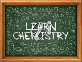 Hand Drawn Learn Chemistry on Green Chalkboard. Hand Drawn Doodle Icons Around Chalkboard. Modern Illustration with Line Style.