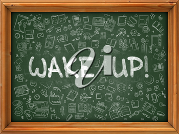 Wake Up - Handwritten Inscription by Chalk on Green Chalkboard with Doodle Icons Around. Modern Style with Doodle Design Icons. Wake Up on Background of  Green Chalkboard with Wood Border.