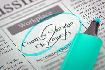 Country Manager Cis Country - Advertisements and Classifieds Ads for Vacancy in Newspaper, Circled with a Azure Marker. Blurred Image with Selective focus. Hiring Concept. 3D Render.