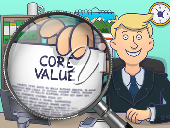 Core Value. Paper with Concept in Business Man's Hand through Magnifying Glass. Colored Doodle Illustration.