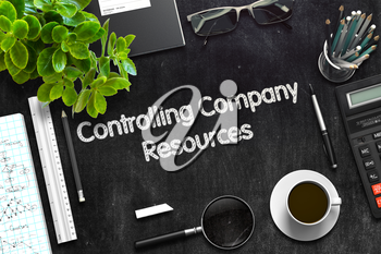 Controlling Company Resources on Black Chalkboard. 3d Rendering. Toned Illustration.