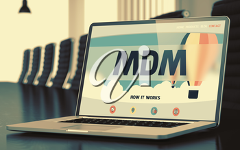 Laptop Display with Mdm Concept on Landing Page. Closeup View. Modern Meeting Room Background. Blurred. Toned Image. 3D Illustration.