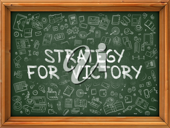 Green Chalkboard with Hand Drawn Strategy for Victory with Doodle Icons Around. Line Style Illustration.