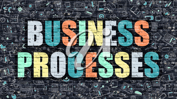 Business Processes Concept. Business Processes Drawn on Dark Wall. Business Processes in Multicolor. Business Processes Concept. Modern Illustration in Doodle Design of Business Processes.