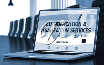 Modern Meeting Room with Laptop Showing Landing Page with Text Authentication and Legalization Services. Closeup View. Toned. Blurred Image. 3D.