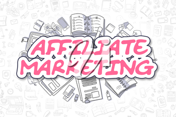 Affiliate Marketing - Hand Drawn Business Illustration with Business Doodles. Magenta Text - Affiliate Marketing - Cartoon Business Concept.