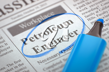 Petroleum Engineer. Newspaper with the Jobs, Circled with a Blue Marker. Blurred Image. Selective focus. Job Seeking Concept. 3D Illustration.