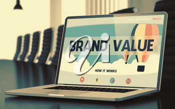 Closeup Brand Value Concept on Landing Page of Laptop Display in Modern Conference Room. Toned Image. Blurred Background. 3D.