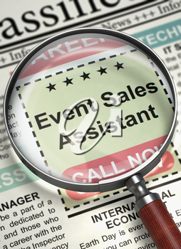 Magnifying Glass Over Newspaper with Vacancy of Event Sales Assistant. Event Sales Assistant - Searching Job in Newspaper. Job Seeking Concept. Blurred Image with Selective focus. 3D Illustration.