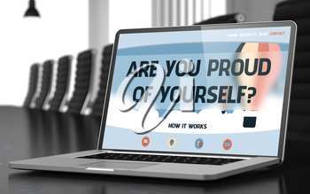 Modern Conference Hall with Laptop on Foreground Showing Landing Page with Text Are You Proud Of Yourself. Closeup View. Toned. Blurred Image. 3D Illustration.