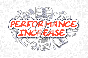 Business Illustration of Performance Increase. Doodle Red Inscription Hand Drawn Doodle Design Elements. Performance Increase Concept.