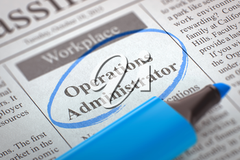 Operations Administrator - Classified Advertisement of Hiring in Newspaper, Circled with a Blue Highlighter. Blurred Image with Selective focus. Job Search Concept. 3D Illustration.